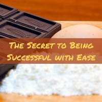 Bonus Episode: The Secret to Being Successful with Ease