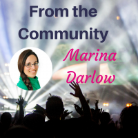 Community Spotlight: Marina Darlow on The Crazy Fear that Keeps You from Your Dreams