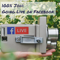 100% Jodi: Going Live on Facebook