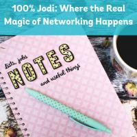 100% Jodi: Where the Real Magic of Networking Happens