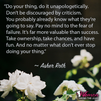 """""""Do your thing, do it unapologetically."""""""