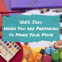 100% Jodi: When You are Preparing to Make Your Move
