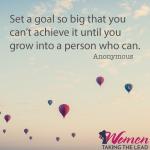 Set a goal so big…