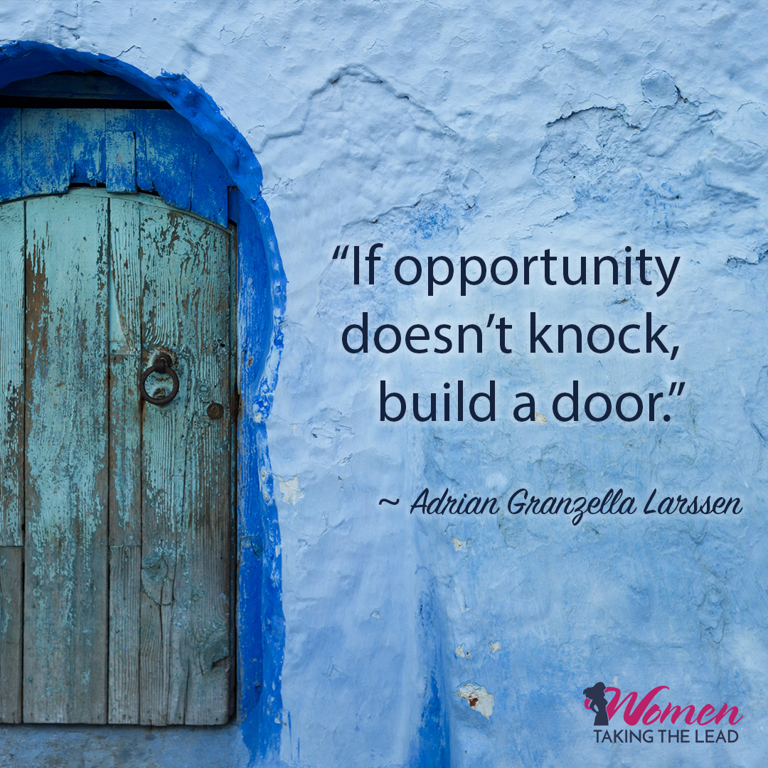 If opportunity knocks